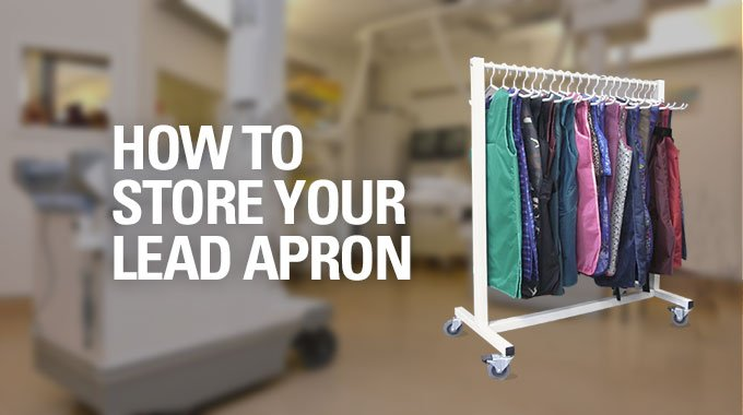 How To Store Your Lead Apron