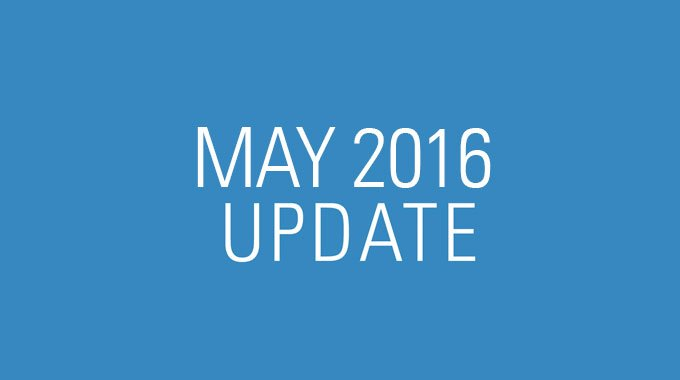 May 2016 Update Video