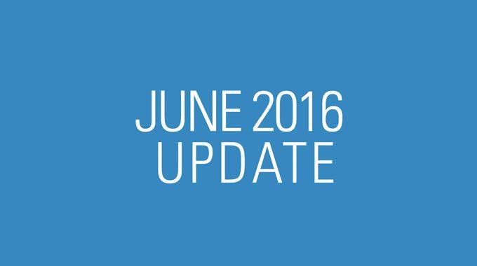 June 2016 Update Video