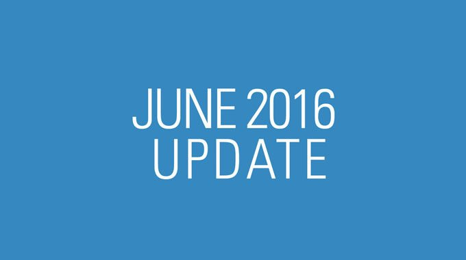 June 2016 Update Video