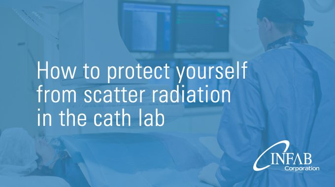 How To Protect Yourself From Scatter Radiation In The Cath Lab