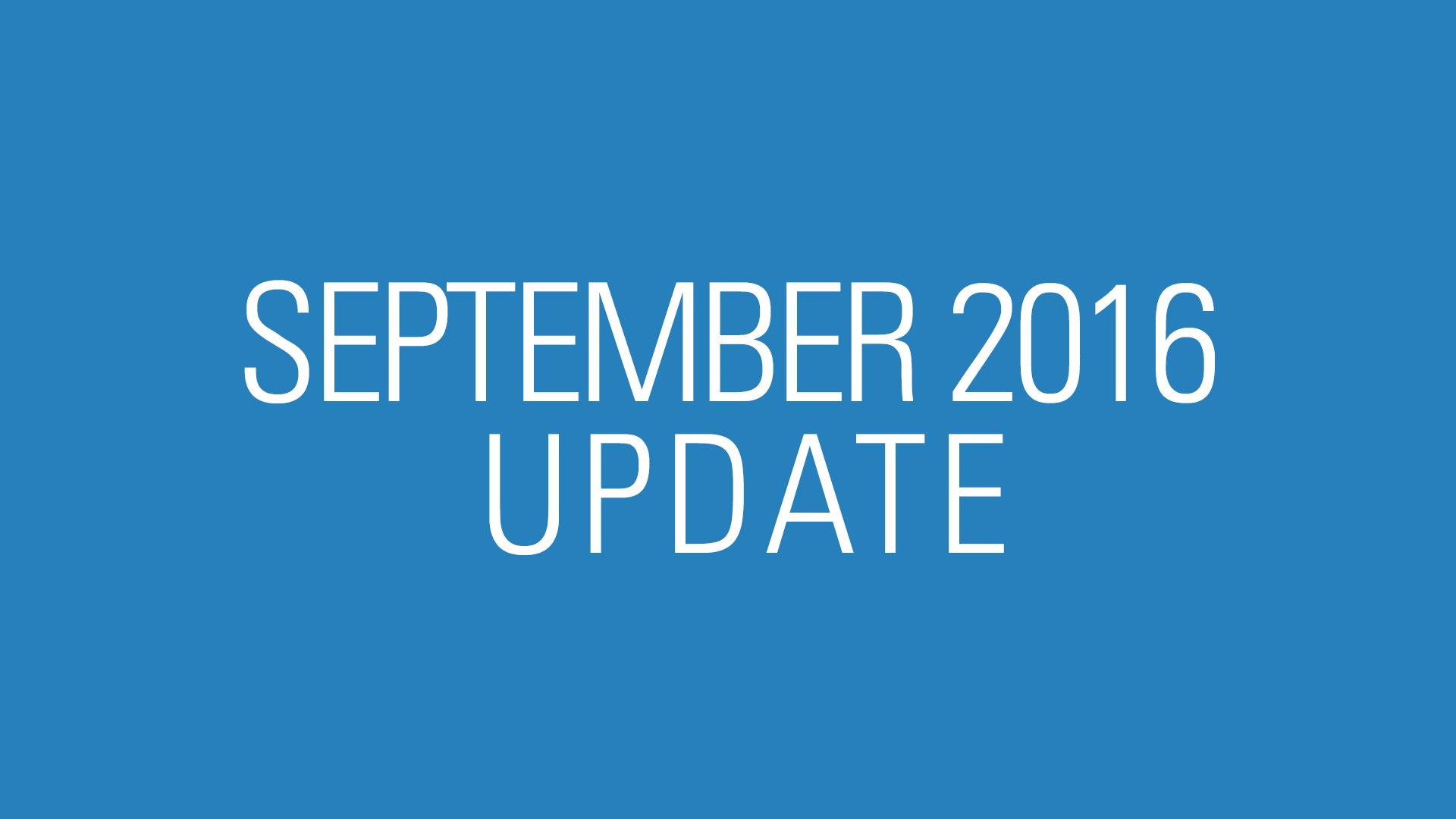 September 2016 Update