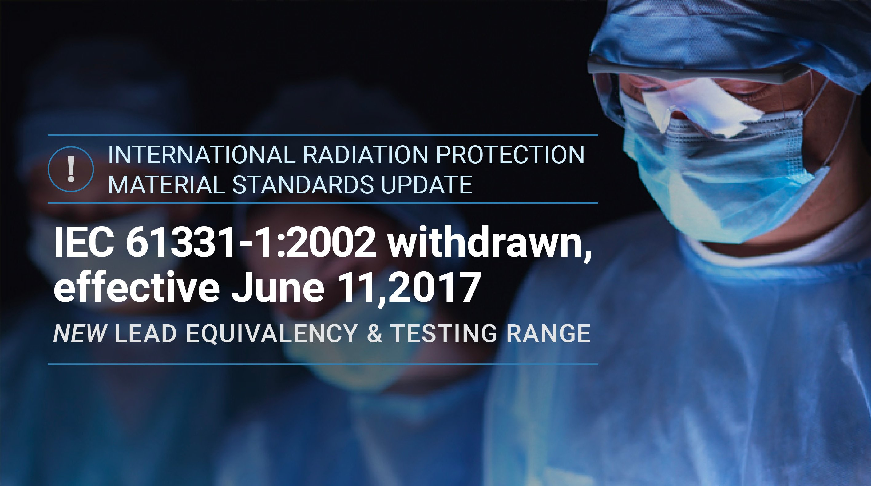 IEC 61331-1:2014: Now The Official Global Standard For Radiation Protection