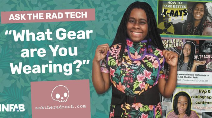 Ask The Rad Tech: What Gear Are You Wearing?